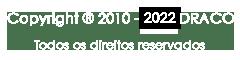 Copyright ® 2010 - 2017 DRACO